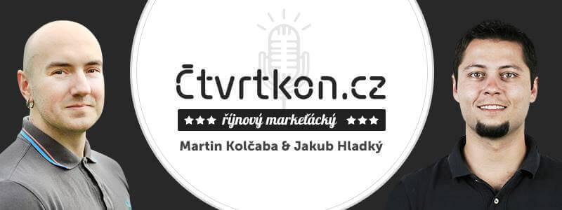 Čtvrtkon - Martin Kolčaba, Jakub Hladký