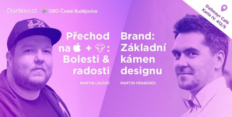 Ctvrtkon 66 UX - Martin Laudát & Martin Hrabánek