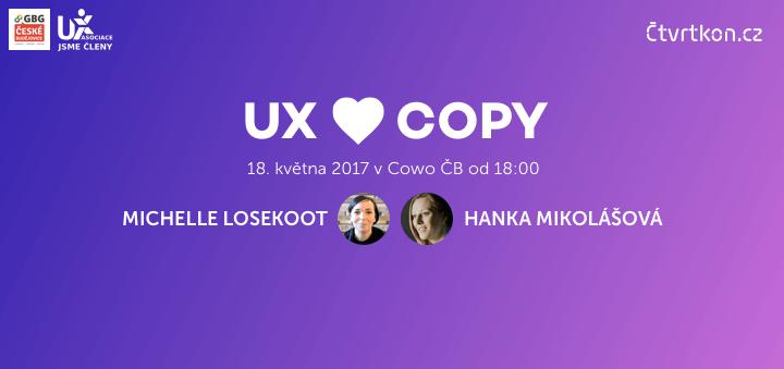 Čtvrtkon - UX a Copy - Michelle Loskeoot a Hanka Mikolášová